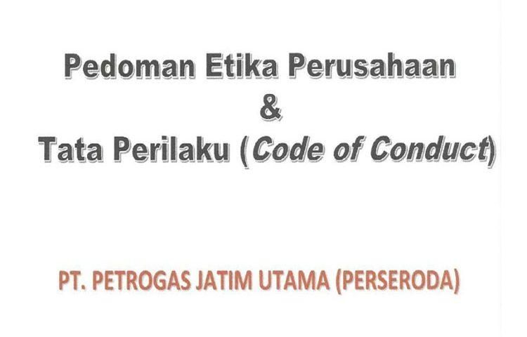 Code of Conduct PT Petrogas Jatim Utama